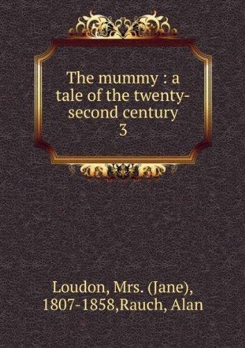 The Mummy!: A Tale of the Twenty-Second Century (Ann Arbor Paperbacks): Jane (Webb) Loudon