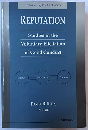 9780472065967: Reputation: Studies in the Voluntary Elicitation of Good Conduct (Economics, Cognition & Society)