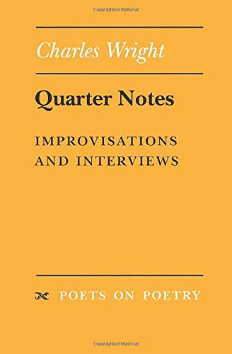9780472066049: Quarter Notes: Improvisations and Interviews (Poets on Poetry)