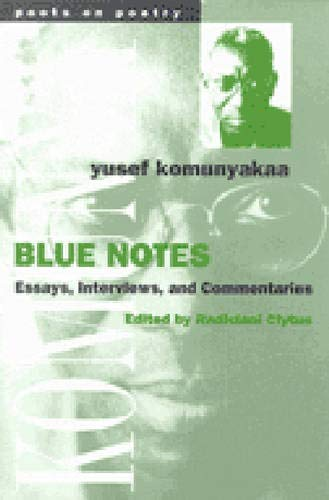9780472066513: Blue Notes: Essays, Interviews, and Commentaries (Poets On Poetry)