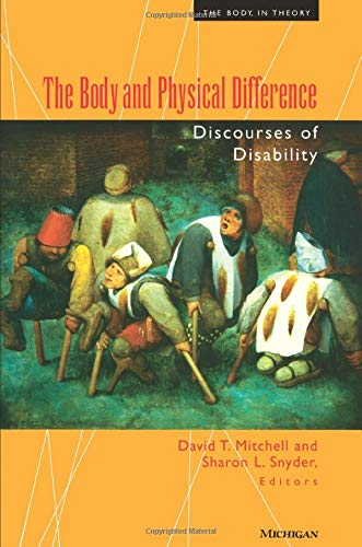9780472066599: The Body and Physical Difference: Discourses of Disability (The Body, In Theory: Histories of Cultural Materialism)