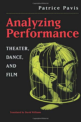 9780472066896: Analyzing Performance: Theater, Dance, and Film