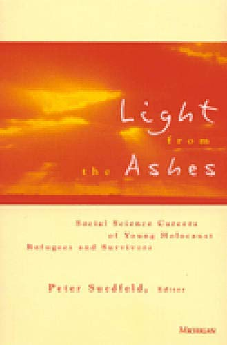 9780472067459: Light from the Ashes: Social Science Careers of Young Holocaust Refugees and Survivors