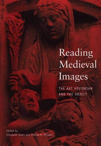 9780472067510: Reading Medieval Images: The Art Historian and the Object