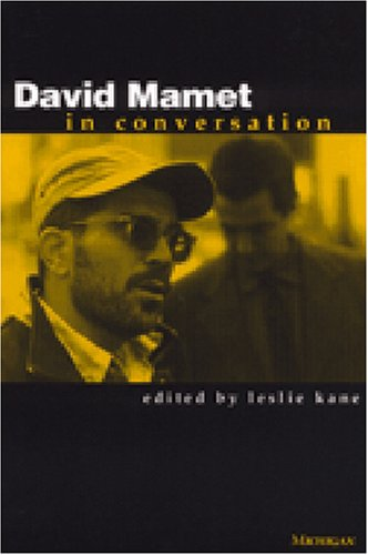 9780472067640: David Mamet in Conversation (Theater: Theory/Text/Performance)