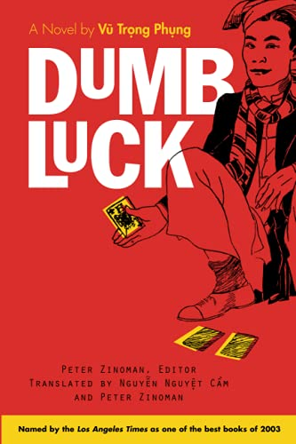 9780472068043: Dumb Luck: A Novel by Vu Trong Phung (Southeast Asia: Politics, Meaning, And Memory)