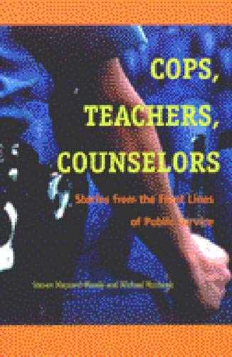 9780472068326: Cops, Teachers, Counselors: Stories from the Front Lines of Public Service