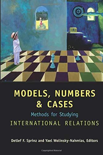 9780472068616: Models, Numbers, and Cases: Methods for Studying International Relations