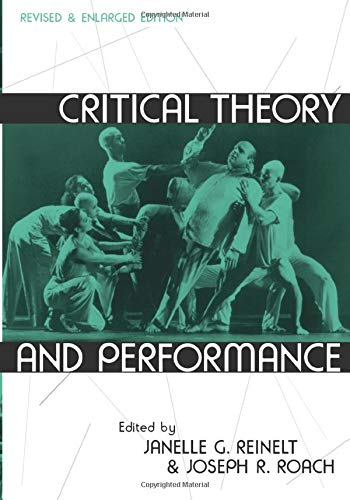 9780472068869: Critical Theory and Performance (Theater: Theory/Text/Performance)