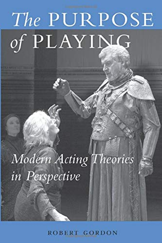 9780472068876: The Purpose of Playing: Modern Acting Theories in Perspective (Theater: Theory/Text/Performance)