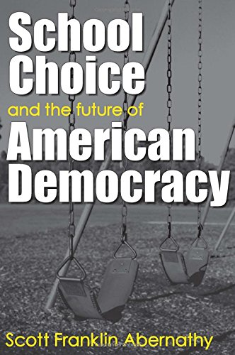 9780472069019: School Choice and the Future of American Democracy