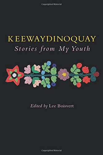 9780472069200: Keewaydinoquay, Stories from My Youth