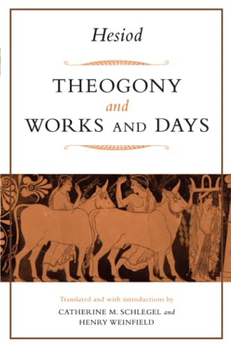 Theogony and Works and Days: Hesiod; Henry Weinfield