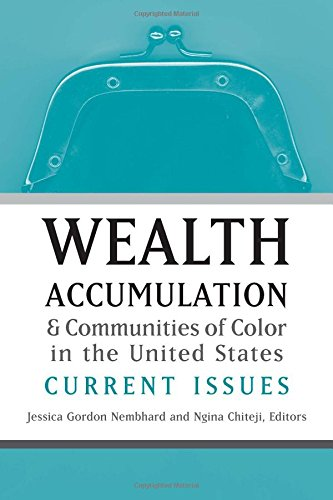 9780472069583: Wealth Accumulation and Communities of Color in the United States: Current Issues