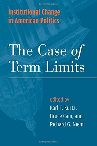 9780472069941: Institutional Change in American Politics: The Case of Term Limits