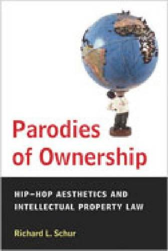 9780472070602: Parodies of Ownership: Hip-Hop Aesthetics and Intellectual Property Law