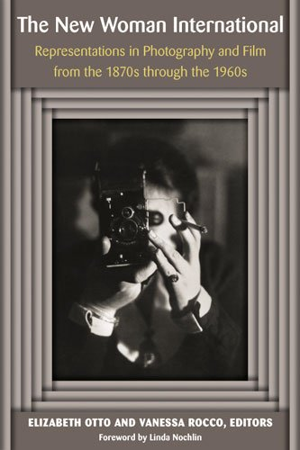 9780472071043: The New Woman International: Representations in Photography and Film from the 1870s through the 1960s (Digitalculturebook)