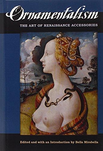 Ornamentalism - The Art of Renaissance Accessories: Mirabella, Bella