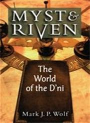 9780472071494: Myst and Riven: The World of the D'ni (Landmark Video Games)