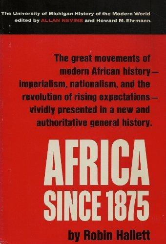 9780472071708: Africa Since 1875: A Modern History (Hist of Modern World)