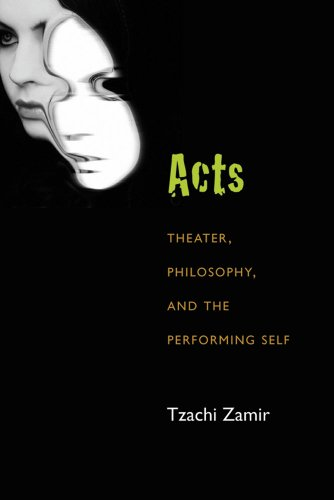 9780472072132: Acts: Theater, Philosophy, and the Performing Self (Theater: Theory/Text/Performance)
