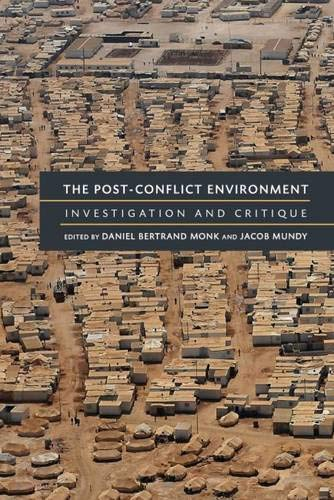 9780472072231: The Post-Conflict Environment: Investigation and Critique