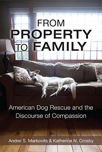 9780472072460: From Property to Family: American Dog Rescue and the Discourse of Compassion