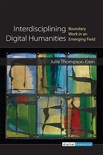 9780472072545: Interdisciplining Digital Humanities: Boundary Work in an Emerging Field
