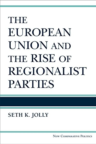 9780472072590: The European Union and the Rise of Regionalist Parties (New Comparative Politics)