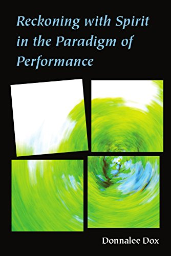9780472072972: Reckoning with Spirit in the Paradigm of Performance