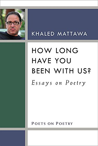 9780472073290: How Long Have You Been With Us?: Essays on Poetry (Poets on Poetry)