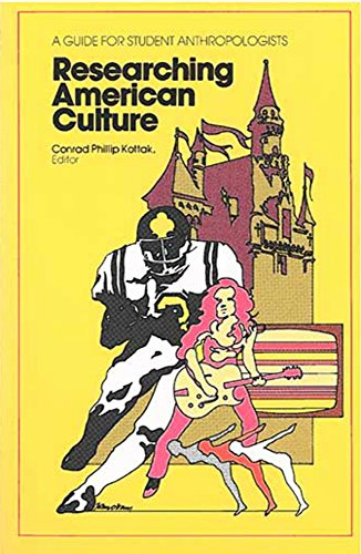 9780472080243: Researching American Culture: A Guide for Student Anthropologists