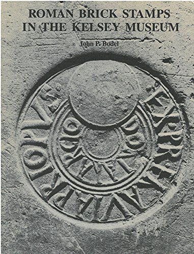 9780472080397: Roman Brick Stamps in the Kelsey Museum