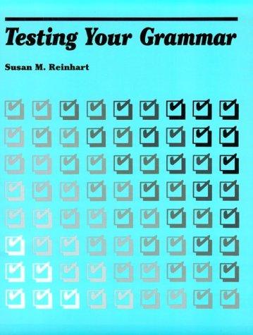 9780472080540: Testing Your Grammar