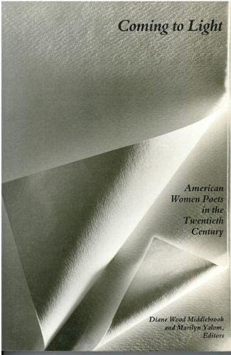Coming to Light: American Women Poets in the Twentieth Century (Women and Culture Series)