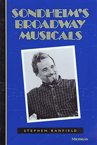 9780472080830: Sondheim's Broadway Musicals (The Michigan American Music Series)