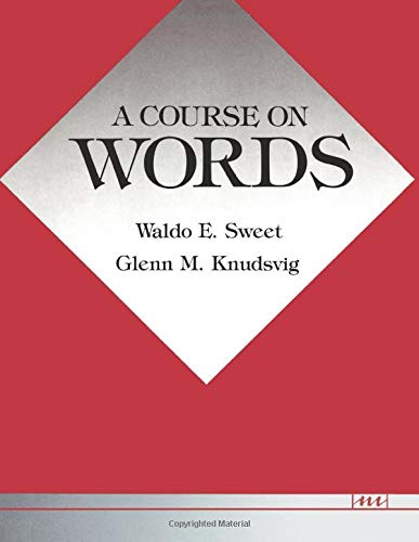 9780472081011: A Course on Words