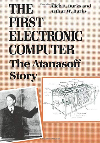 9780472081042: The First Electronic Computer: The Atanasoff Story
