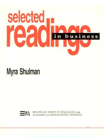9780472081349: Selected Readings in Business (Michigan Series in English for Academic & Professional Purposes)