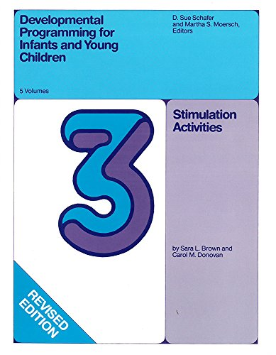 9780472081431: Developmental Programming for Infants and Young Children: Volume 3. Stimulation Activities (DEVLPMNTL PRGRM INFANT & YOUNG)