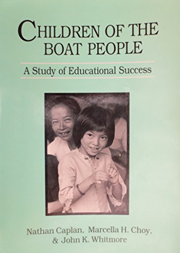 9780472081622: Children of the Boat People: A Study of Educational Success