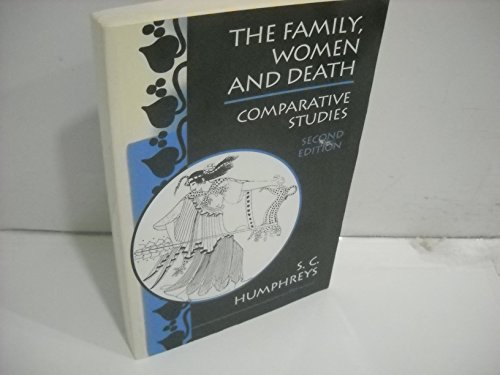 9780472081639: The Family, Women and Death: Comparative Studies