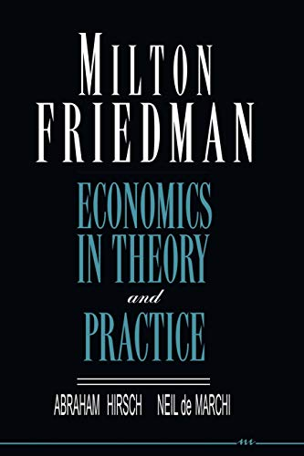 9780472081677: Milton Friedman: Economics in Theory and Practice
