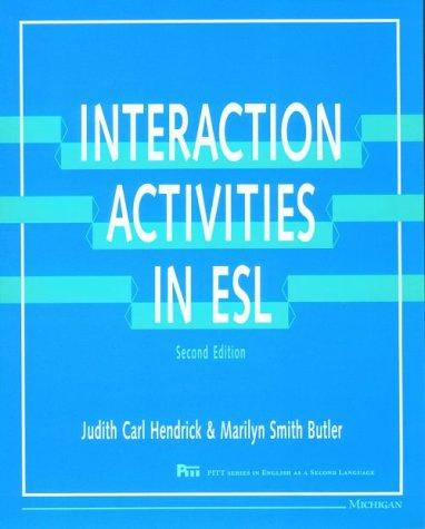 Interaction Activities in Esl (Pitt Series in: Judith Carl Hendrick,