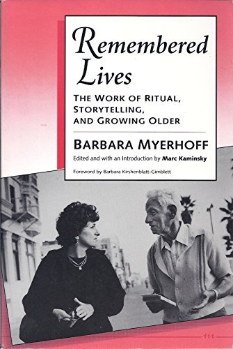 9780472081776: Remembered Lives: The Work of Ritual, Storytelling, and Growing Older