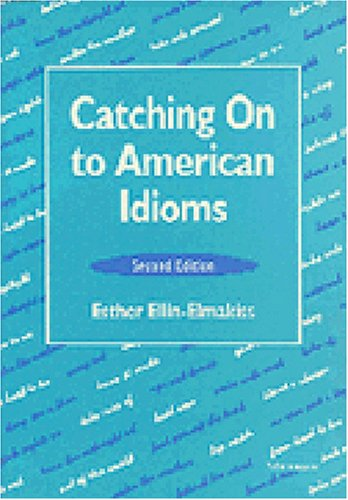 9780472082087: Catching on to American Idioms