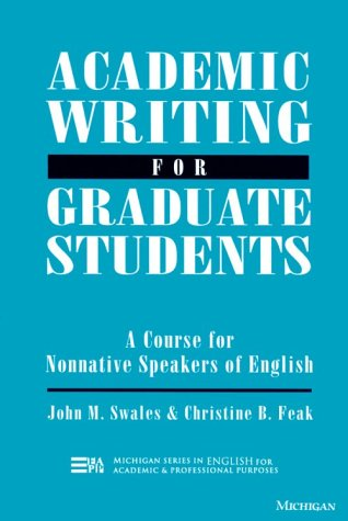 9780472082636: Academic Writing for Graduate Students: Essential Tasks and Skills: A Course for Nonnative Speakers of English (English for Specific Purposes)
