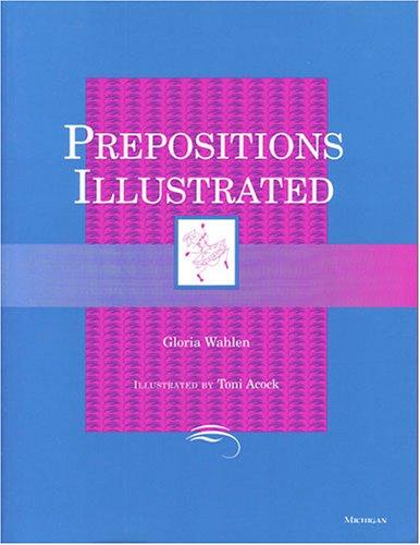 9780472082896: Prepositions Illustrated