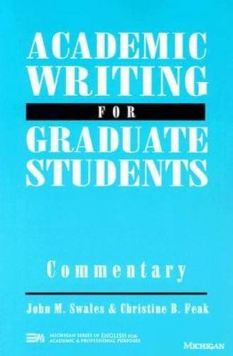 9780472082933: Academic Writing for Graduate Students: Commentary: A Course for Nonnative Speakers of English (Michigan Series in English for Academic & Professional Purposes)