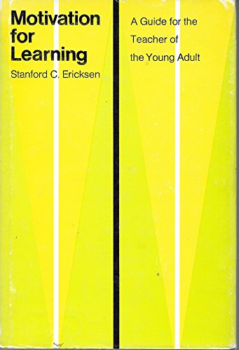 9780472083138: Motivation for learning;: A guide for the teacher of the young adult